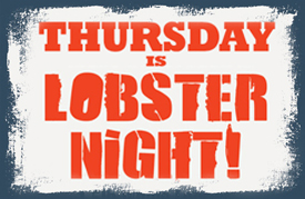 Events Thursday Night Lobster