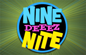 nine-deeez-nite