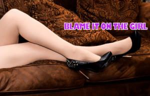 blameitonthegirl